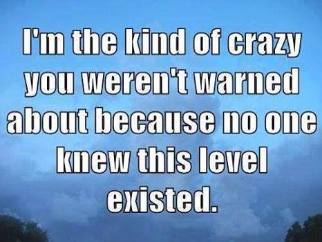 crazy levels